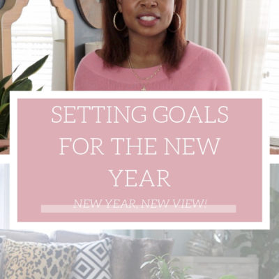 NEW YEAR, NEW VIEW: Setting Goals and New Year's Resolutions